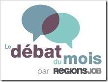 debat du mois regionsjob